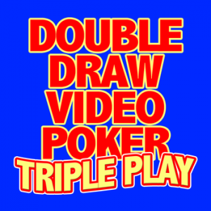DOUBLE DRAW VIDEO POKER TRIPLE PLAY HACK AND CHEATS